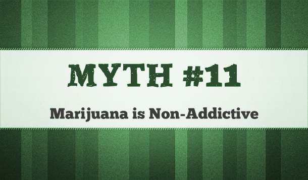 marijuana addiction myths