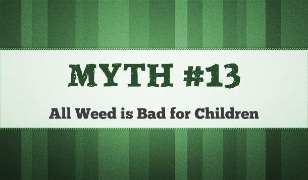 is marijuana good for children?