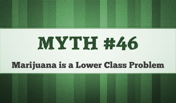 is marijuana a lower class problem